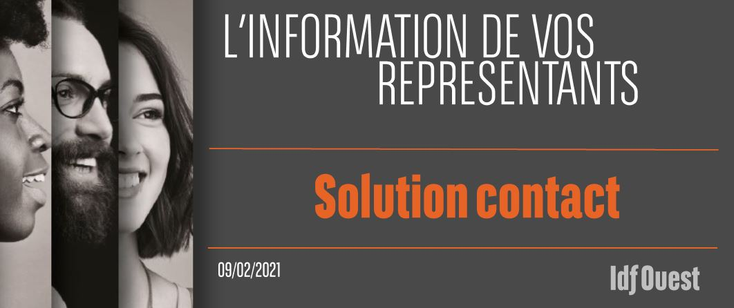 L'information de vos représentants : Solution Contact !