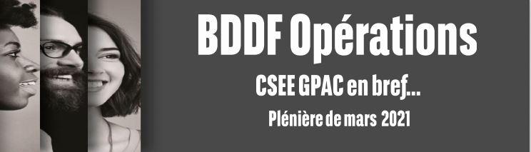L'information de vos représentants : CSEE GPAC  Mars 2021